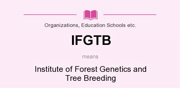 IFGTB meaning - what does IFGTB stand for?